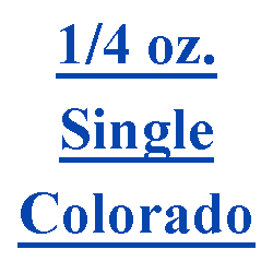 1/4 oz. Single Colorado